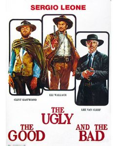 The Good, The Bad & The Ugly - Movie Poster