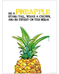 Be A Pineapple - Poster