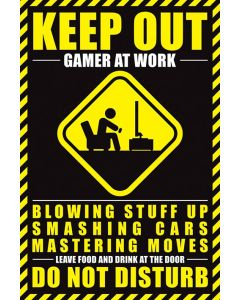 Keep Out: Gamer At Work - Poster